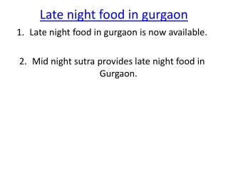 Late Night Food in Gurgaon