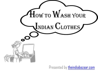 How to wash your Indian clothes