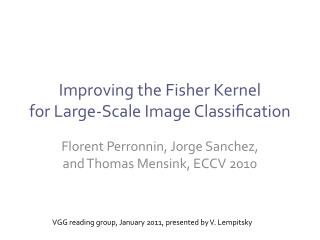 Improving the Fisher Kernel for Large-Scale Image Classication