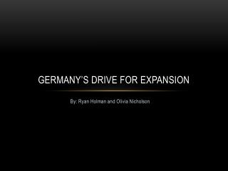 Germany's Drive for Expansion