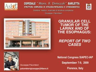 GRANULAR CELL TUMOR OF THE LARINX AND OF THE ESOPHAGUS:  REPORT OF TWO CASES