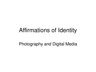 Affirmations of Identity