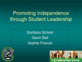 Promoting Independence through Student Leadership
