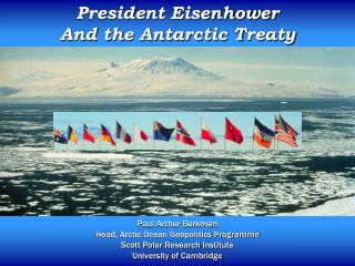 President Eisenhower And the Antarctic Treaty