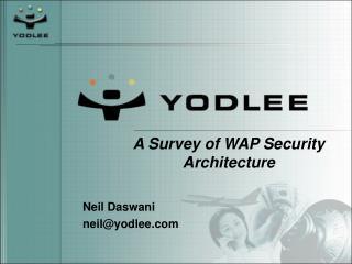 A Survey of WAP Security Architecture