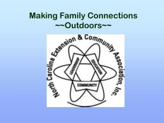 Making Family Connections ~~Outdoors~~