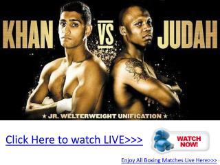 live hbo boxing khan vs judah live online hd!! wba title!!