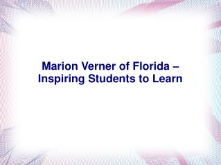 Marion Verner of Florida