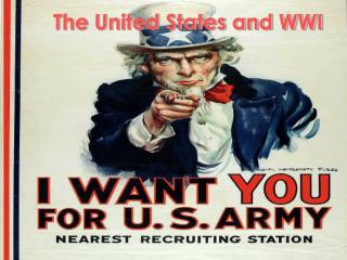 The United States and WWI