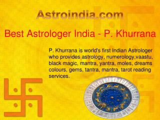 Best Astrologer India - P Khurrana