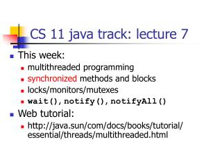 CS 11 java track: lecture 7