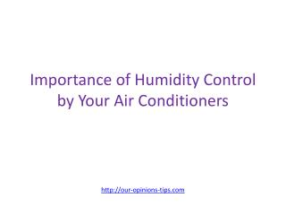 Importance of Humidity Control by Your Air Conditioners