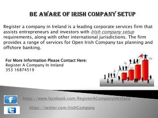 Be aware of Irish Company Setup