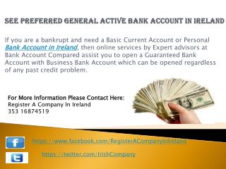 See Preferred General Active Bank Account in Ireland