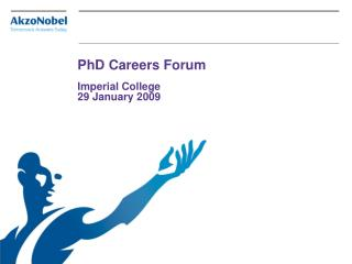 PhD Careers Forum   Imperial College 29 January 2009