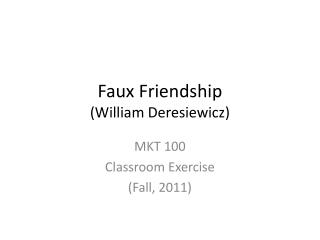 Faux Friendship (William Deresiewicz)