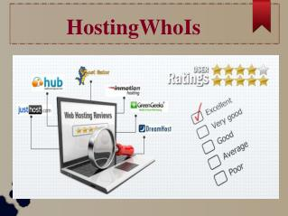 Who Is Hosting - Quicker Way to Choose the Best Hosting Webs