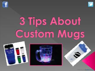 3 Tips About Custom Mugs
