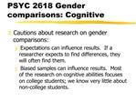 PSYC 2618 Gender comparisons: Cognitive
