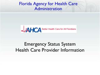 Emergency Status System Health Care Provider Information