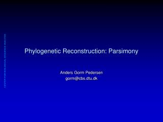 Phylogenetic Reconstruction: Parsimony
