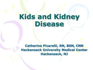 Kids and Kidney Disease