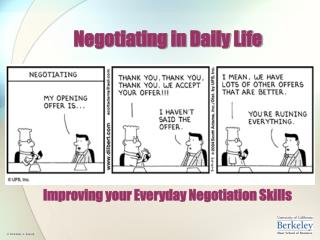 Negotiating in Daily Life