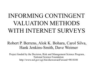 INFORMING CONTINGENT VALUATION METHODS WITH INTERNET SURVEYS