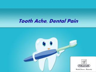 Ayurvedic treatment on dental pain