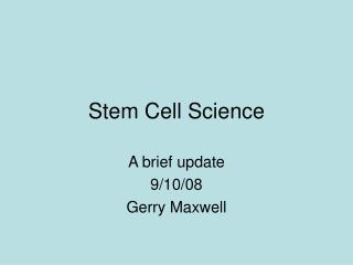 Stem Cell Science