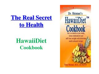 Hawaii Diet Cookbook 2013 (spiral- updated2b) by Dr.Terry Sh