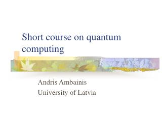 Short course on quantum computing