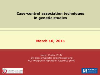 Case-control association techniques  in genetic studies