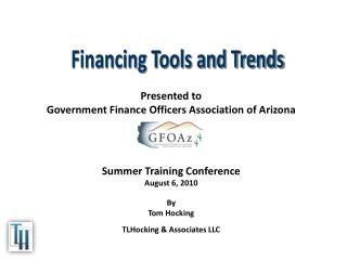 Financing Tools and Trends