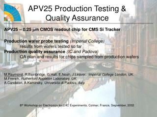 APV25 Production Testing & Quality Assurance