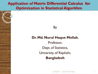 Application of Matrix Differential Calculus  for Optimization in Statistical Algorithm