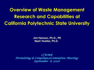 Overview of Waste Management Research and Capabilities at California Polytechnic State University