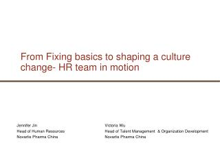 From Fixing basics to shaping a culture change- HR team in motion