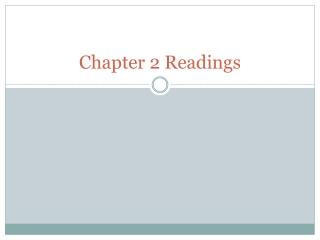 Chapter 2 Readings
