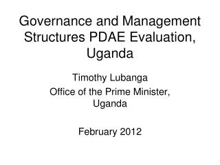 Governance and Management Structures PDAE Evaluation, Uganda