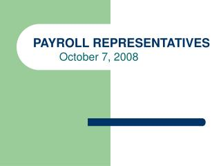 PAYROLL REPRESENTATIVES