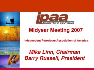 Mike Linn, Chairman Barry Russell, President
