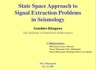 State Space Approach to  Signal Extraction Problems  in Seismology
