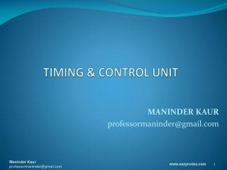 TIMING & CONTROL UNIT