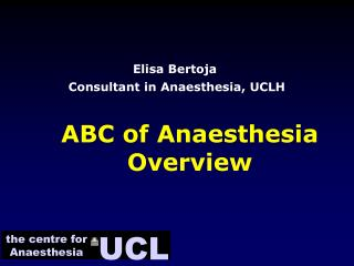 ABC of Anaesthesia Overview