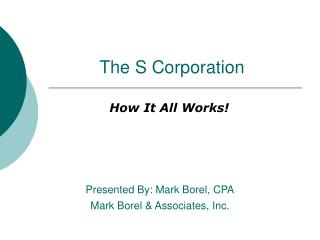 The S Corporation