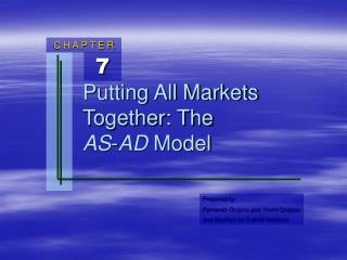 Putting All Markets Together: The AS - AD  Model