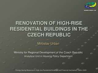 RENOVATION OF HIGH-RISE RESIDENTIAL BUILDINGS IN THE CZECH REPUBLIC