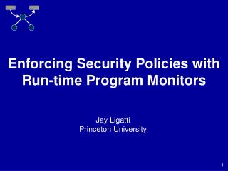 Enforcing Security Policies with Run-time Program Monitors