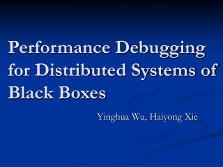 Performance Debugging for Distributed Systems of Black Boxes